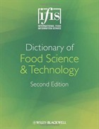 Dictionary of Food Science & Technology   IFIS Publishing and Wiley-Blackwell