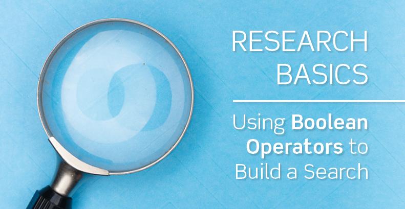 Research Basics: Boolean Operators | IFIS Publishing