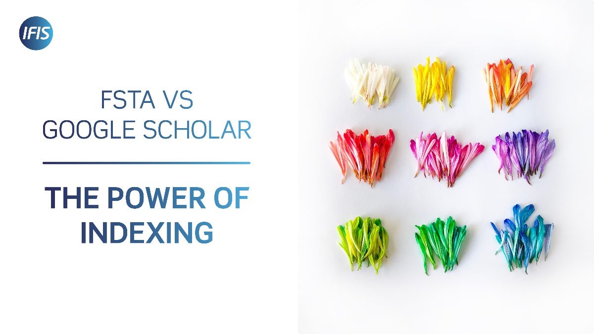 FSTA vs. Google Scholar: The Power of Indexing   IFIS Publishing